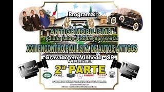 XXII Encontro Paulista de Autos Antigos-2ª Parte.2017