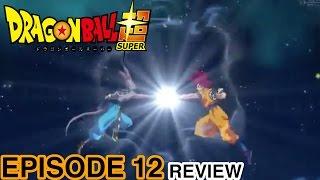 getlinkyoutube.com-Dragon Ball Super Episode 12 Review!!