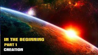 getlinkyoutube.com-In The Beginning Part 1: Creation