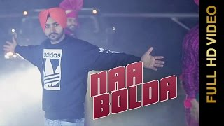 getlinkyoutube.com-Punjabi Songs 2016 | NAA BOLDA | Manna Banwait feat. Charan Banwait | SAVI B CREATIONS | FULL HD