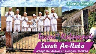 Tasmi Kelompok Surah Annaba : Menghafal Al-Qur'an Dengan Gerakan [1] width=