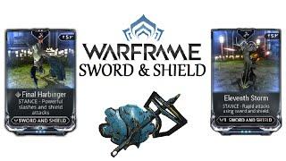 getlinkyoutube.com-Warframe Stances - Eleventh Storm & Final Harbinger (Sword And Shield)