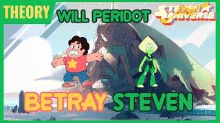 getlinkyoutube.com-Steven Universe Theory - Will Peridot Betray Steven to Homeworld?