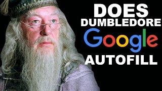 Does Dumbledore Google Autofill