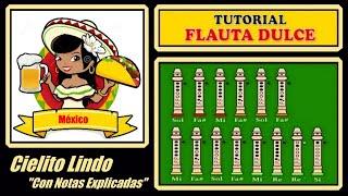 "getlinkyoutube.com-Cielito Lindo en Flauta ""Con Notas Explicadas"""