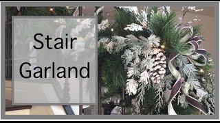 getlinkyoutube.com-Christmas Decorating Ideas | Christmas Garland | Staircase Garland