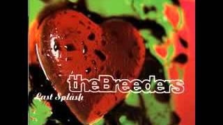 getlinkyoutube.com-The Breeders - Last Splash (full album)