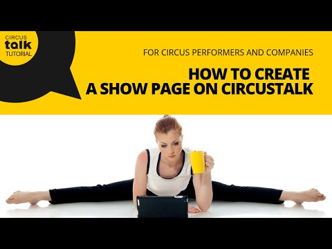 How to Create a Show Page on CircusTalk