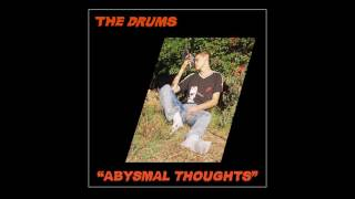 """The Drums - """"Blood Under My Belt"""""""