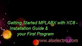 getlinkyoutube.com-MPLABX with XC8 - Getting started & your first Program