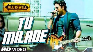 Tu Milade VIDEO Song - Ankit Tiwari | Abhishek Bachchan | All Is Well | T-Series