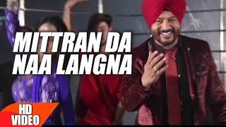 getlinkyoutube.com-Mittran Da Naa Langna (Full Video Song)  | Surinder Laddi | Latest Punjabi Song 2017 | Speed Records