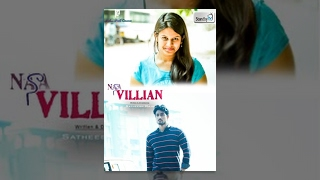 Naa Villain - Latest Telugu Romantic Short Film 2015