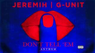 G-Unit - Don't Tell 'Em (Remix)