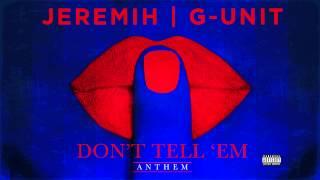 G-Unit - Don't Tell 'Em (Remix)