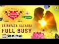 Srinivasa Kalyana | Full Busy HD Video Song | Yogaraj Bhat | Movie Releasing on 24th Feb