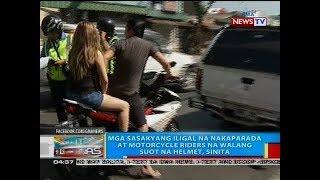 BP: Mga sasakyang iligal na nakaparada at motorcycle riders na walang suot na helmet, sinita