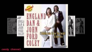 getlinkyoutube.com-England Dan & John Ford Coley's Hits (Full Album)