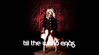 Britney Spears - Till The World Ends (Edson Pride Big Drama Mix)
