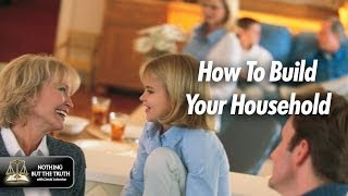 How To Build Your Household