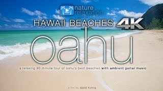 getlinkyoutube.com-HAWAII BEACHES in 4K: Oahu (+ relaxing guitar music) 90 Minute Dynamic Nature Experience in UHD