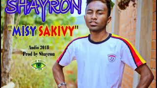 Shayron // MISY SAKIVY (Audio 2018)