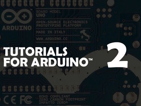 Arduino Tutorial 02: Buttons, PWM, and Functions