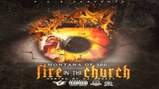 getlinkyoutube.com-Montana Of 300 - Fire In The Church (Full Mixtape) (EP)