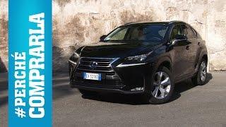 Lexus NX (2014) | Perché comprarla e... perché no