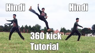 How to 360 kick in 5 minutes |Tutorial in Hindi