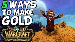 Top 5 Ways To Make Gold In Warlords Of Draenor