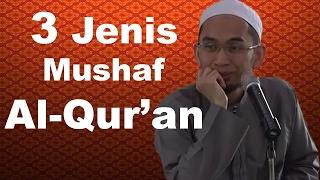 3 Jenis Mushaf Al Qur'an   Ustadz Adi Hidayat, Lc, MA