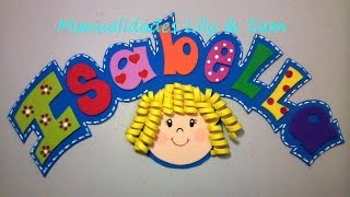 "getlinkyoutube.com-Nombre hecho en Foami "" Isabella"" - Name made ​​foam, step by step"