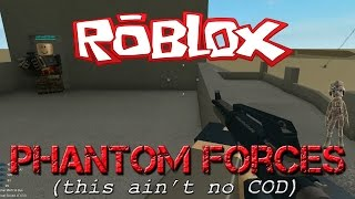 getlinkyoutube.com-Roblox: Phantom Forces [Gonna Need A Bigger Gun]