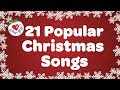 Top 21 Popular Christmas Songs and Carols Playlist 2016 🎅