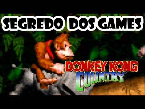 Segredos dos Games #02: Donkey Kong Country (SAGA)