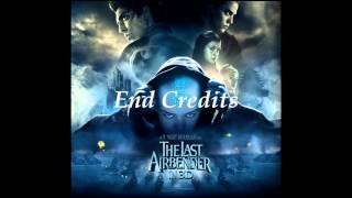 The Last Airbender - End Credits - James Newton Howard