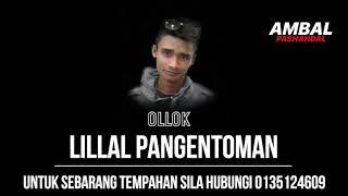 Ollok - Lillal Pangentoman | Ambal Pashandal Band