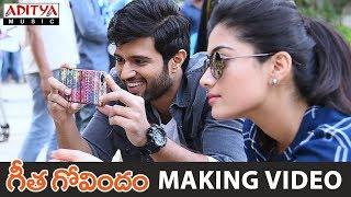Geetha Govindam Movie Making Video    Vijay Devarakonda, Rashmika Mandanna