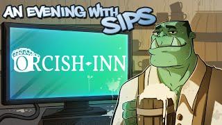 getlinkyoutube.com-An Evening With Sips - Orcish Inn