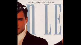 getlinkyoutube.com-Human League - Love Is All That Matters (Club Mix)