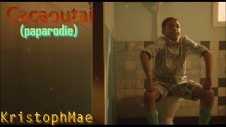 Cacaoutai - KristophMae (paparodie)
