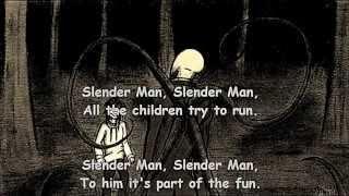 getlinkyoutube.com-Slender Man -Song wirh Lyrics-