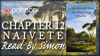 getlinkyoutube.com-Chap 12 NAIVETE: The More Beautiful World Our Hearts Know is Possible | Read by Simon