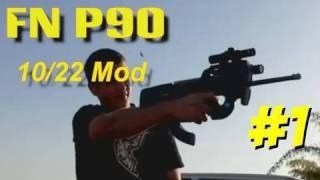 getlinkyoutube.com-FN P90  - Ruger 10/22 Mod - At the Range- Part 1