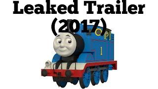 getlinkyoutube.com-Thomas The Tank Engine Leaked Trailer (2017)