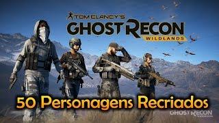 Tom Clancy's Ghost Recon® Wildlands - 50 Personagens Recriados !!!
