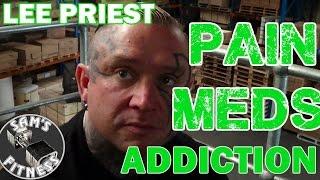 getlinkyoutube.com-LEE PRIEST PAIN MEDS Addiction in BODYBUILDING Tom Prince