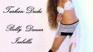 getlinkyoutube.com-Tarkan - Dudu   Oryantal Dans-Turkish Belly Dance Isabella   HD