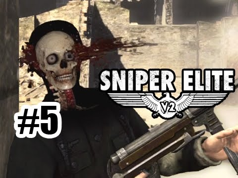 Sniper Elite V2 - Episode 5 - Why am I killing Russians now!? lolol